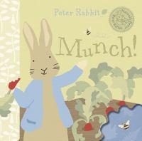 Peter Rabbit Munch!