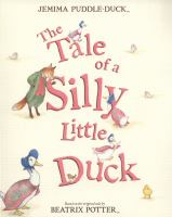 The Tale of A Silly Little Duck