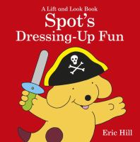 Spot's Dressing-up Fun