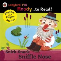 Snick-snack Sniffle Nose