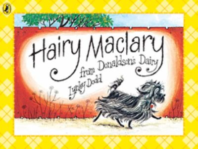 "Book Cover - Hairy Maclary from Donaldson's Dairy "" title=""View this item in the library catalogue"