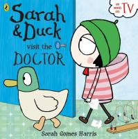 Sarah & Duck Visit the Doctor