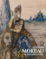 Gustave Moreau & the Eternal Feminine
