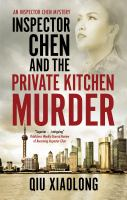 INSPECTOR CHEN AND THE PRIVATE KITCHEN MURDER