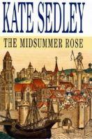 The Midsummer Rose
