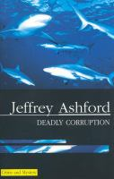 Deadly Corruption