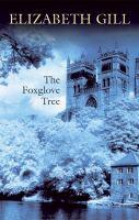 The Foxglove Tree