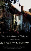 Three Silent Things