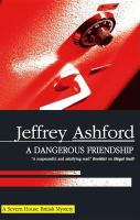 A Dangerous Friendship