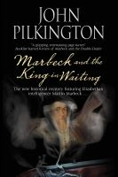 Marbeck and the King-in-waiting