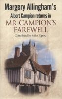 Margery Allingham's Albert Campion Returns in Mr Campion's Farewell