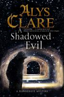 A Shadowed Evil / Alys Clare