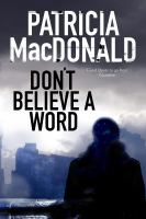 Dont Believe A Word