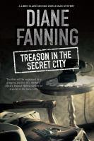 Treason in the Secret City