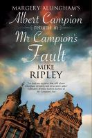 Margery Allingham's Albert Campion Returns in Mr. Campion's Fault