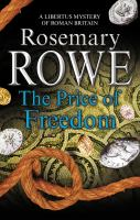 The Price of Freedom / Rosemary Rowe