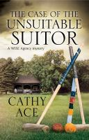 The Case of the Unsuitable Suitor (A WISE Enquiries Agency Mystery, 4)