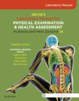 Jarvis's Physical Examination and Health Assessment Laboratory Manual