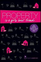 Property Is A Girl's Best Friend