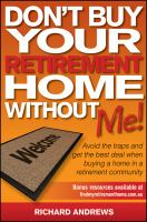 Don't Buy your Retirement Home Without Me!