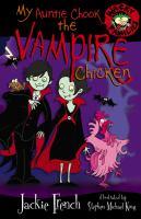 My Auntie Chook the Vampire Chicken