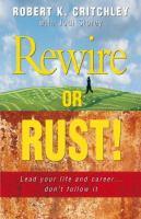 Rewire or Rust