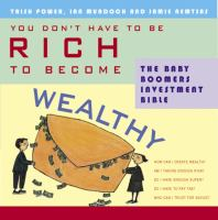 You Don't Have to Be Rich to Become Wealthy
