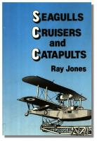 Seagulls, Cruisers and Catapults