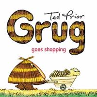 Grug Goes Shopping