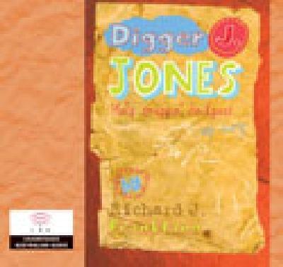Digger J. Jones [sound recording] / by Richard J. Frankland.
