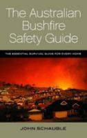 The Australian Bushfire Safety Guide
