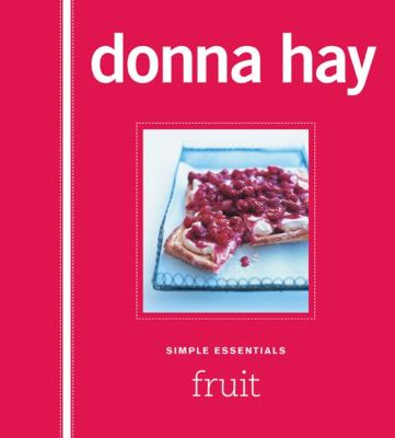 Fruit / Donna Hay.