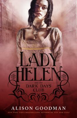 "Book Cover - Lady Helen and the Dark Days Club"" title=""View this item in the library catalogue"