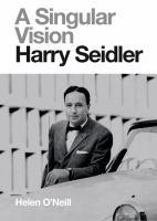 A singular vision, Harry Seidler