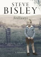 Stillways: a memoir