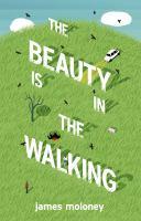 The Beauty Is in the Walking