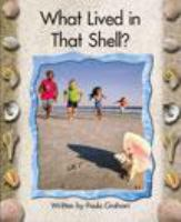 What Lived in That Shell?