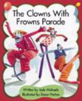 The Clowns With Frowns Parade