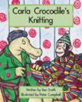 Carla Crocodile's Knitting