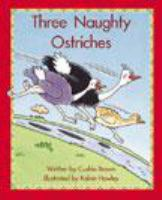 Three Naughty Ostriches