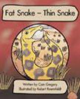 Fat Snake - Thin Snake
