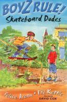 Skateboard Dudes