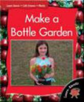Make A Bottle Garden