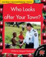 Who Looks After your Town?