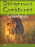 Dangerous Creatures of Grasslands