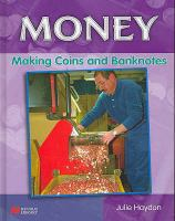 Making Coins and Bank Notes