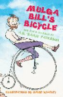 """Mulga Bill's  Bicycle and Other Classics by A.B. """"Banjo"""" Paterson"""