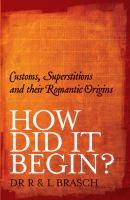 How Did It Begin?