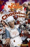 Chocolate Chaos!