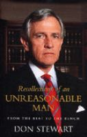 Recollections of An Unreasonable Man